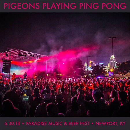 06/30/18 Paradise Music and Beer Festival, Newport, KY