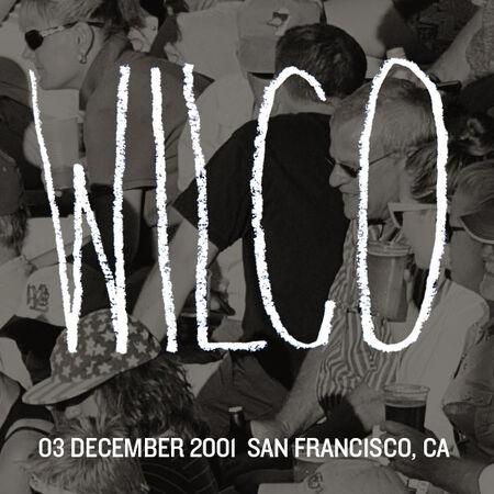 12/03/01 The Fillmore, San Francisco, CA