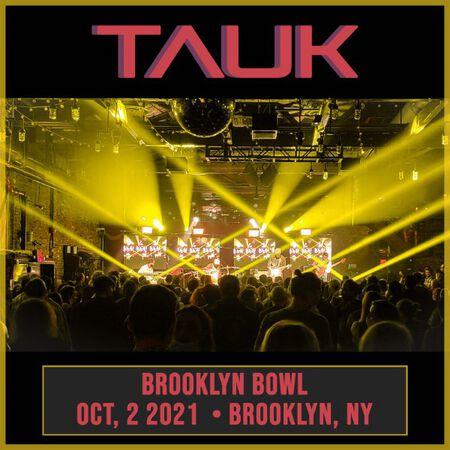 10/02/21 Brooklyn Bowl, Brooklyn, NY