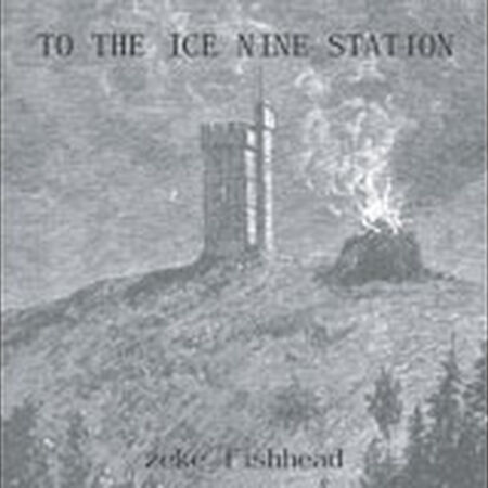 To The Ice Nine Station
