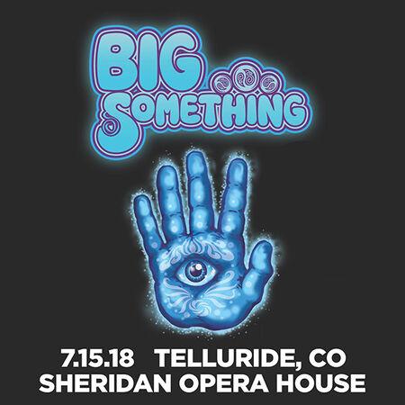 07/15/18 Sheridan Opera House, Telluride, CO