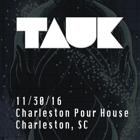 11/30/16 Charleston Pourhouse, Charleston, SC