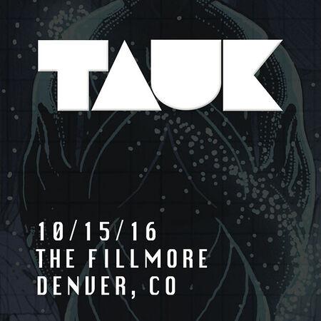 10/15/16 The Fillmore, Denver, CO