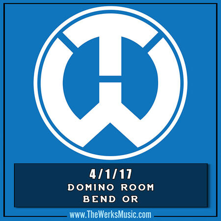 04/01/17 Domino Room, Bend, OR