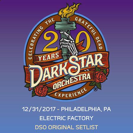 12/31/17 Electric Factory, Philadelphia, PA
