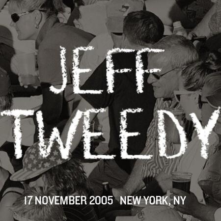 11/17/05 Tribeca Performing Arts Center, New York, NY