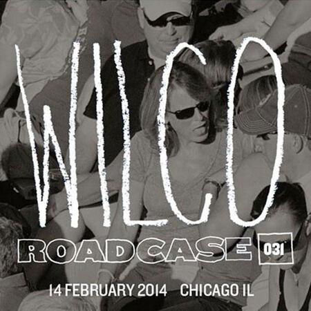 02/14/14 The Vic Theatre, Chicago, IL