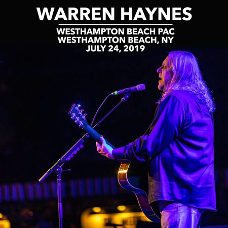 07/24/19 Westhampton Beach PAC, Westhampton Beach, NY