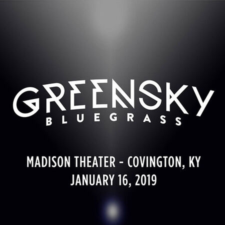 01/16/19 Madison Theater, Covington, KY