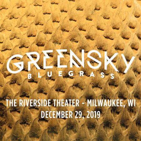 12/29/19 The Riverside Theater, Milwaukee, WI