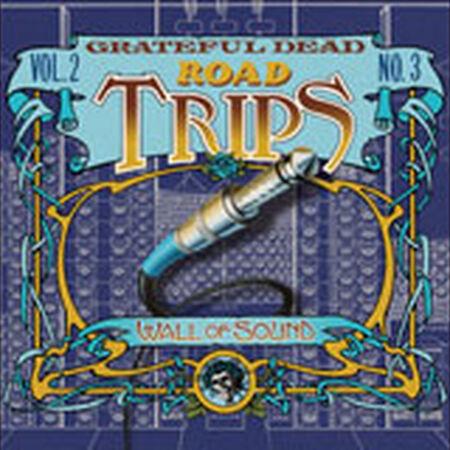 06/16/74 Road Trips Vol 2, No 3: County Fairgrounds, Des Moines, IA