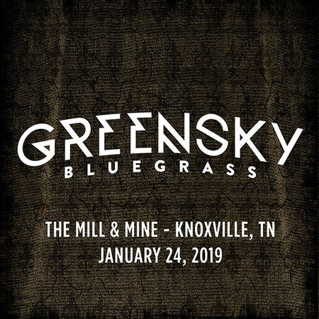 01/24/19 The Mill & Mine, Knoxville, TN