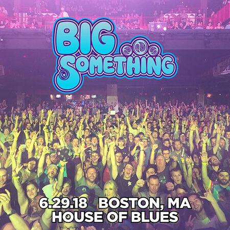 06/29/18 House of Blues, Boston, MA