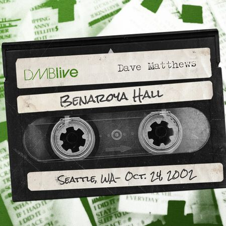 10/24/02 Benaroya Hall, Seattle , WA