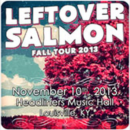 11/10/13 Headliners Music Hall, Louisville, KY