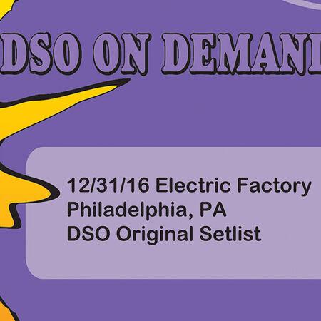 12/31/16 Electric Factory, Philadelphia, PA