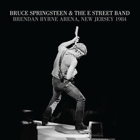 08/05/84 Brendan Byrne Arena, East Rutherford, NJ