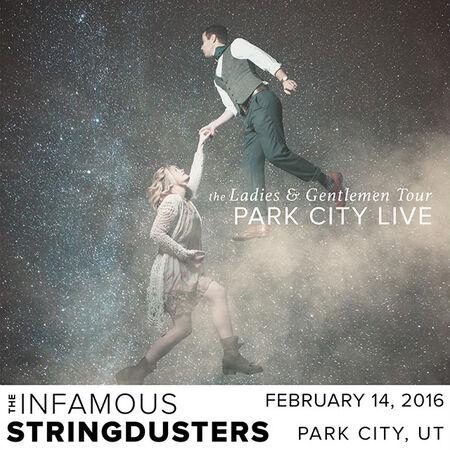 02/14/16 Park City Live, Park City, UT