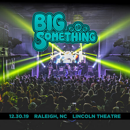 12/30/19 Lincoln Theater, Raleigh, NC