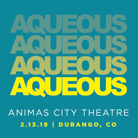 02/13/19 Animas City Theatre, Durango, CO
