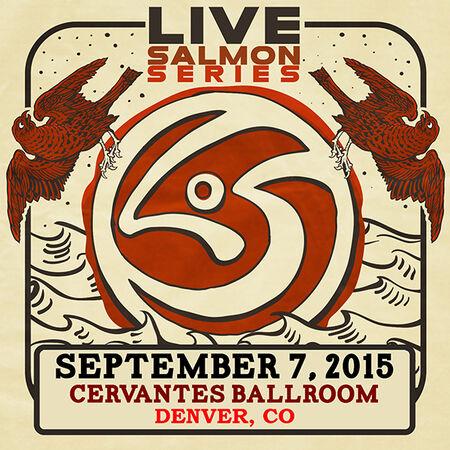 09/07/15 Cervantes' Masterpiece Ballroom, Denver, CO