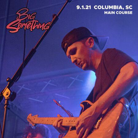 09/01/21 Main Course, Columbia, SC