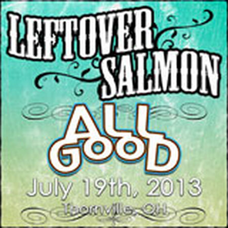 07/19/13 All Good Music Festival, Thornville, OH