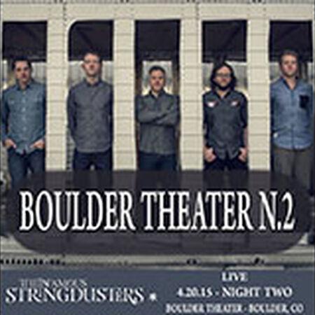 04/20/15 Boulder Theater, Boulder, CO