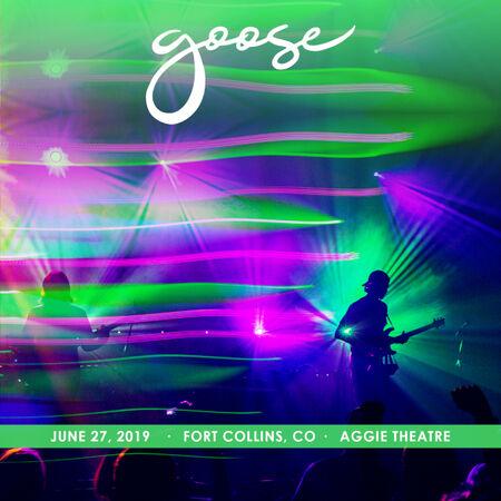 06/27/19 Aggie Theatre, Fort Collins, CO