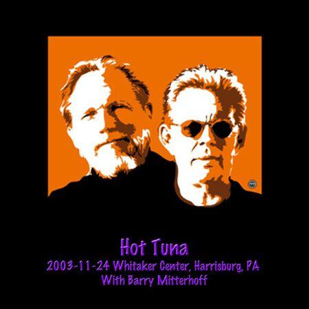 11/24/03 Whitaker Center, Harrisburg, PA