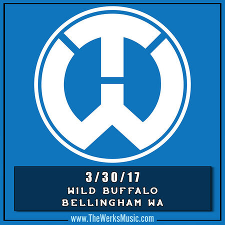 03/30/17 The Wild Buffalo, Bellingham, WA