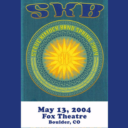 05/13/04 Fox Theatre, Boulder, CO