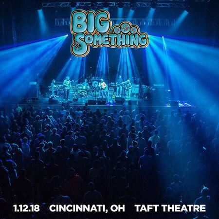 01/12/18 Taft Theater, Cinicinnati, OH