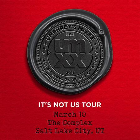 03/10/18 The Complex, Salt Lake City, UT