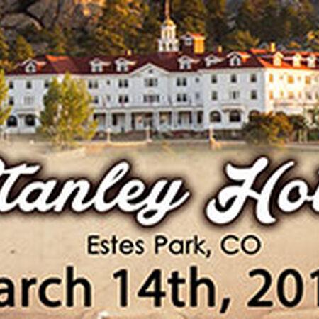 03/14/15 The Stanley Hotel, Estes Park, CO