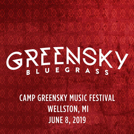 06/08/19 Camp Greensky Music Festival, Wellston, MI