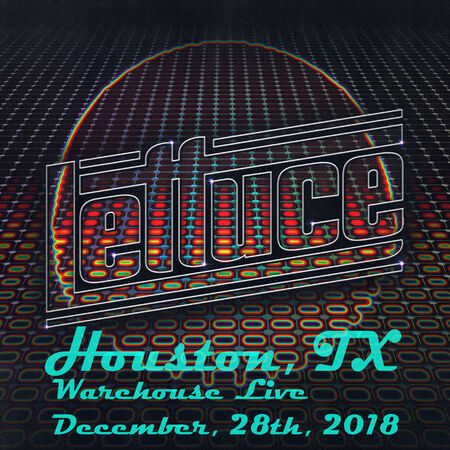 12/28/18 Warehouse Live, Houston, TX
