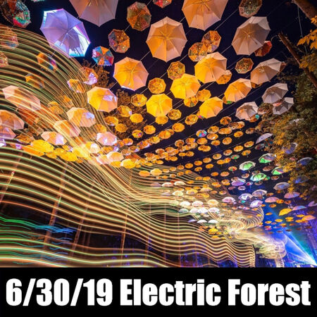 06/30/19 Electric Forest, Rothbury, MI