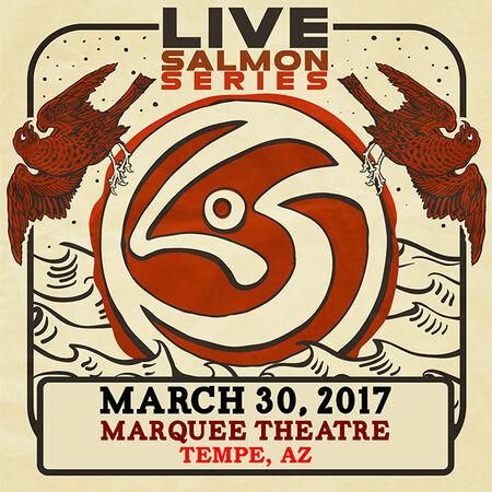 03/30/17 Marquee Theatre, Tempe, AZ