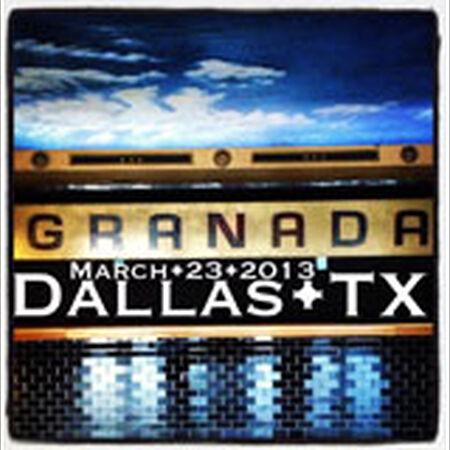 03/23/13 Granada Theatre, Dallas, TX