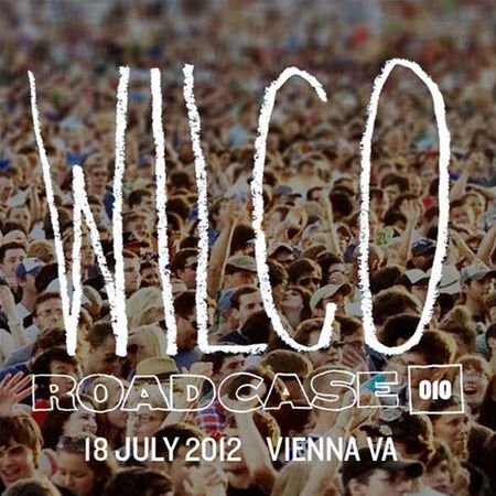 07/18/12 Live from Wolf Trap, Vienna, VA