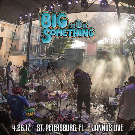 04/26/17 Jannus Live, St. Petersburg, FL