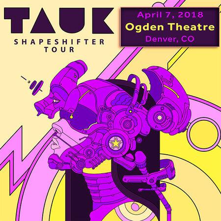 04/07/18 The Ogden Theatre, Denver, CO