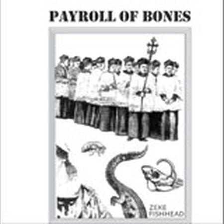Payroll Of Bones