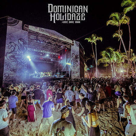 12/02/17 Dominican Holidaze, Punta Cana, DR