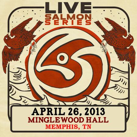 04/26/13 Minglewood Hall, Memphis, TN