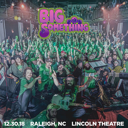 12/30/18 Lincoln Theater, Raleigh, NC