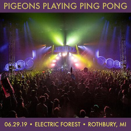 06/29/19 Electric Forest Music Festival, Rothbury, MI