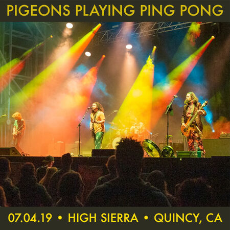 Pigeons Playing Ping Pong online-music of 07/04/2019, High Sierra