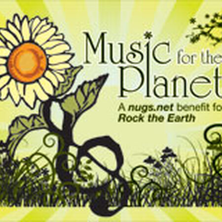 Music For The Planet: a nugs.net benefit for Rock The Earth